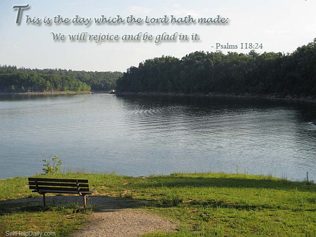 This is the day which the Lord Hath Made: We will rejoice and be glad in it. - Psalms 118:24