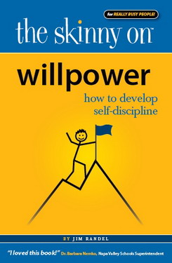The Skinny on Willpower by Jim Randel