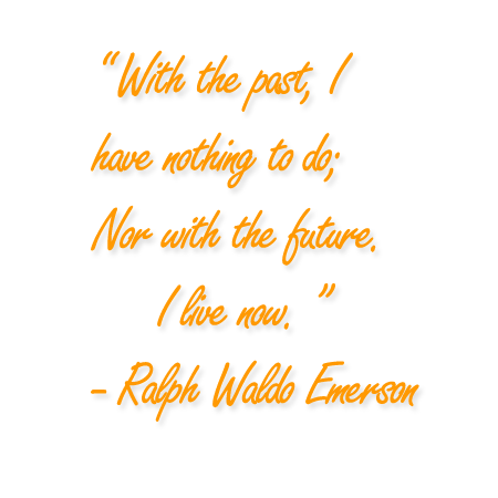 Ralph Waldo Emerson Quote About Living In The Past