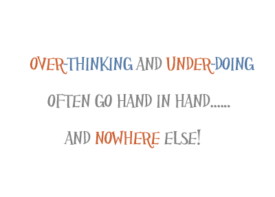 Quote about Overthinking