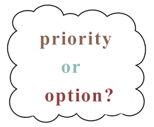 priority or option