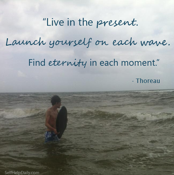 Find Eternity in Each Moment