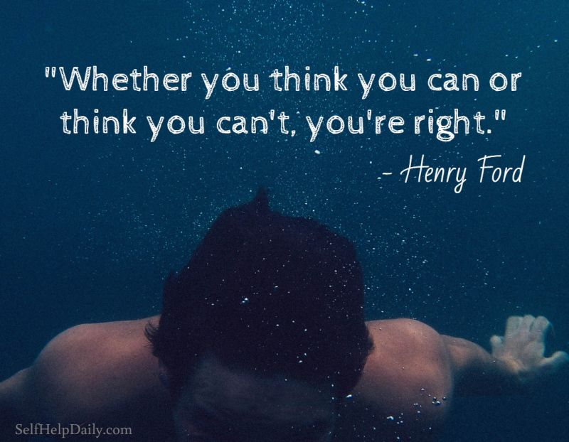 Whether You Think You Can or Think You Can't Quote by Henry Ford