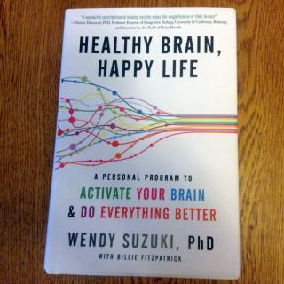 Healthy, Brain Happy Life by Wendy Suzuki