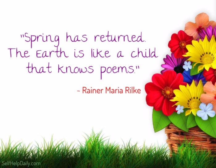 Quotes About Spring Springtime Quotes Self Help Daily