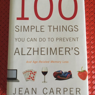 100 Simple Things You Can Do to Prevent Alzheimers