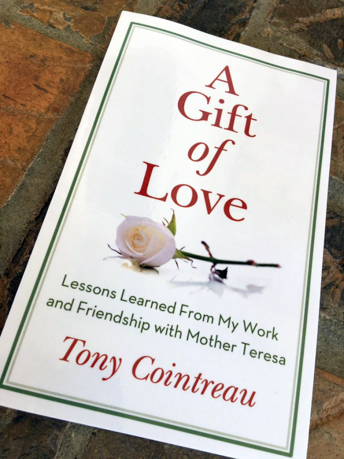 A Gift of Love - Lessons Learned From My Work and Friendship with Mother Teresa