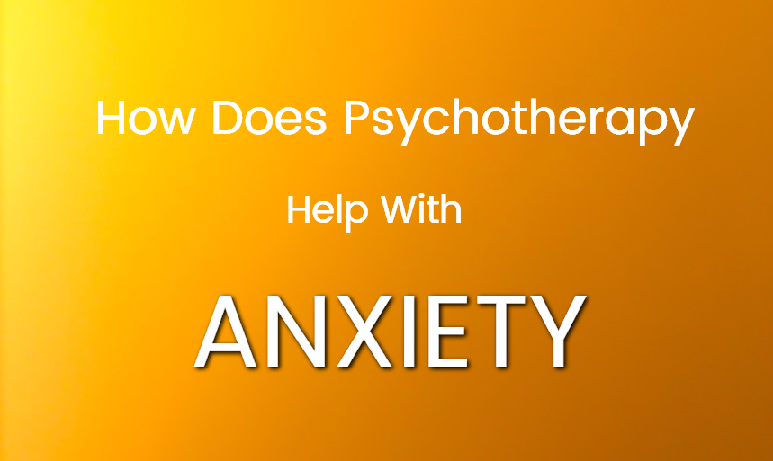 Anxiety and Psychotherapy