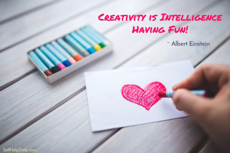 """Creativity is Intelligence Having Fun."" - Albert Einstein"