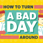 How to Turn a Bad Day Around Infographic Tnail