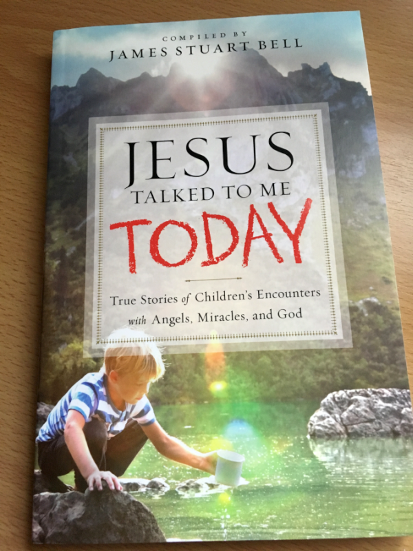 Jesus Talked to Me Today, Compiled by James Stuart Bell