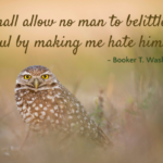 Booker T. Washington Quote About Hate