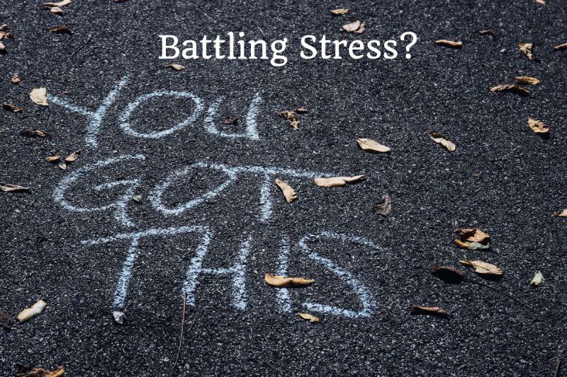 Battling Stress