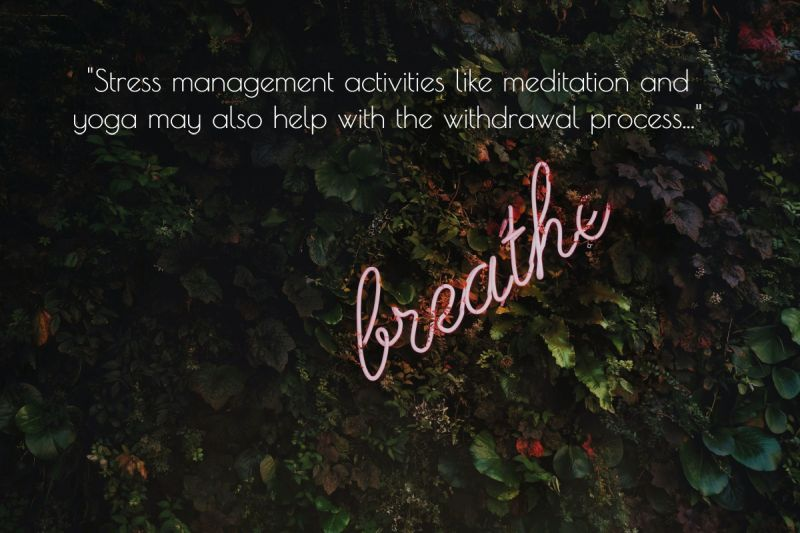 Stress Management for Withdrawal